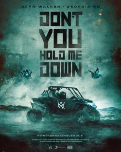 Alan Walker - Don't You Hold Me Down