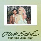 Anne-Marie Ft. Niall Horan - Our Song