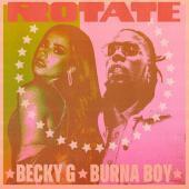 Becky G, Burna Boy - Rotate