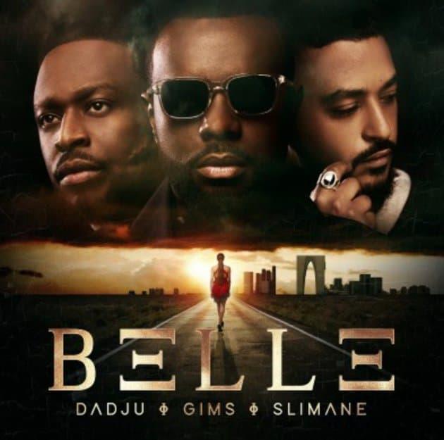 Gims Ft. Slimane & Dadju - Belle
