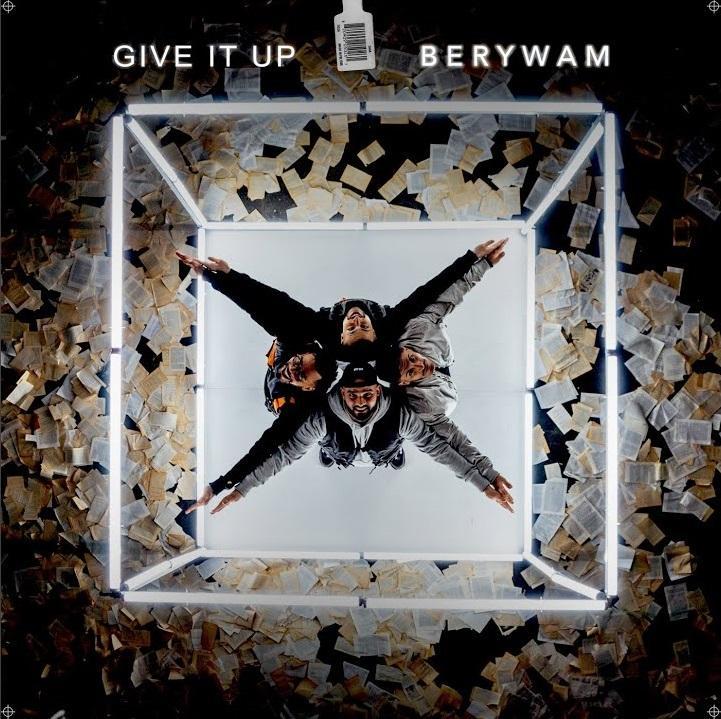 Berywam - Give It Up