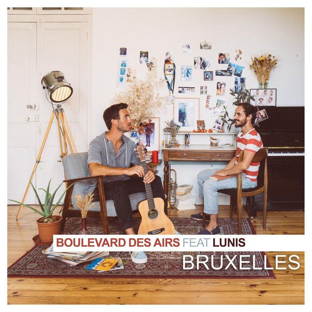 Boulevard des Airs Feat. Lunis - Bruxelles