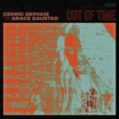 Cedric Gervais Ft. Grace Gaustad - Out Of Time