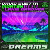 David Guetta Ft. Morten & Lanie Gardner - Dreams