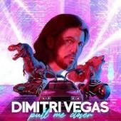 Dimitri Vegas & Like Mike - Pull Me Closer
