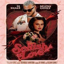 DJ Snake & Selena Gomez - Selfish Love