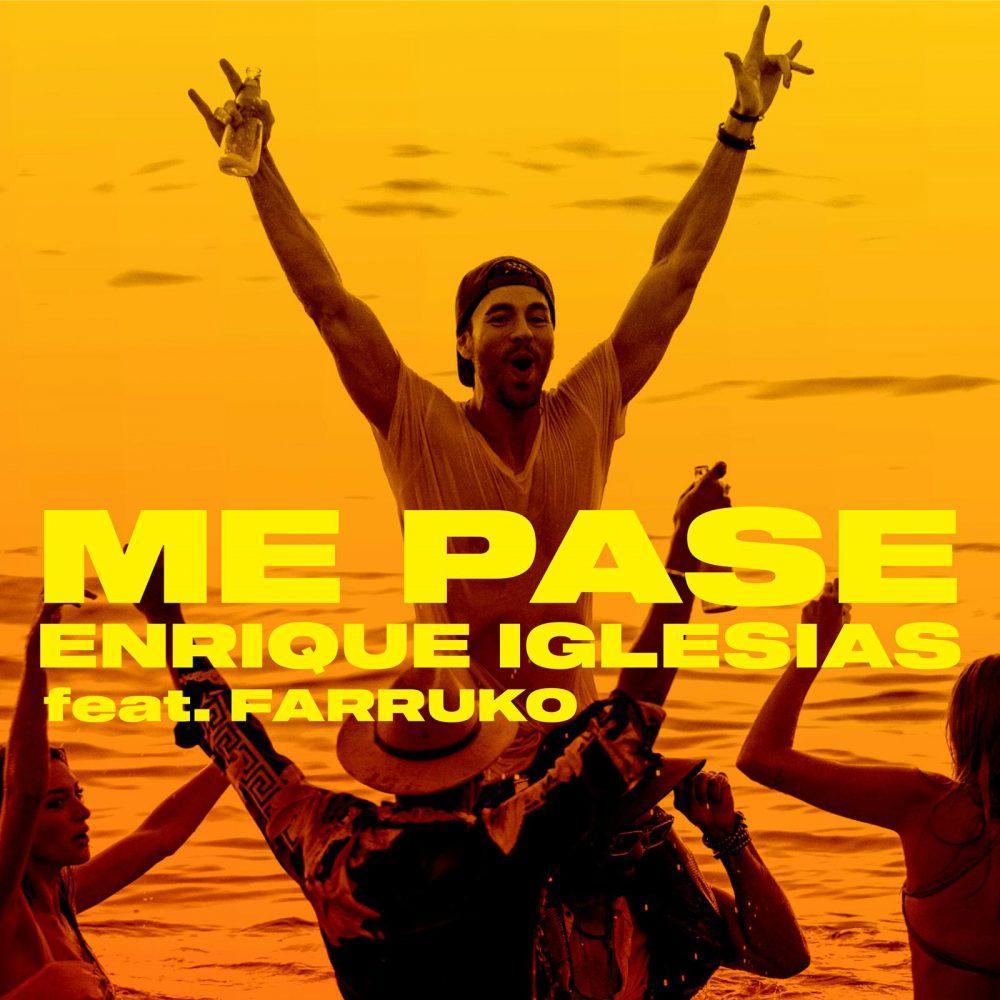 Enrique Iglesias - Me Pase