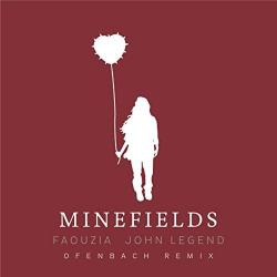 Faouzia & John Legend - Minefields (Ofenbach Remix)