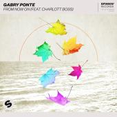 Gabry Ponte Ft. Charlott Boss - From Now On