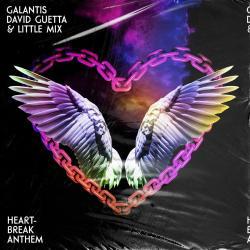 Galantis Ft. David Guetta & Little Mix - Heartbreak Anthem