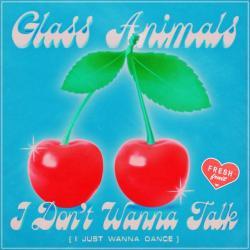 Glass Animals - I Don't Wanna Talk