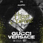 Heuss L'Enfoiré - Gucci Versace