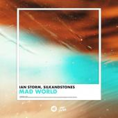 Ian Storm, SilkandStones - Mad World