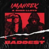 Imanbek Ft. Cher Lloyd - Baddest