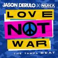 Jason Derulo Ft. Nuka - Love Not War
