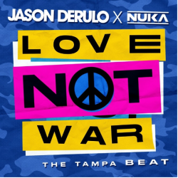 Jason Derulo Ft. Nuka - Love Not War