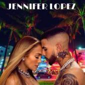 Jennifer Lopez Ft. Rauw Alejandro - Cambia el Paso
