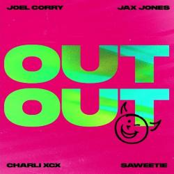 Joel Corry Ft. Jax Jones, Charli XCX & Saweetie - Out Out