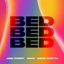 Joel Corry Ft. Raye & David Guetta - Bed