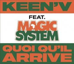 Keen'V Ft. Magic System - Quoi Qu'il Arrive