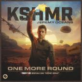 KSHMR - One More Round