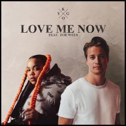 Kygo Ft. Zoe Wees - Love Me Now