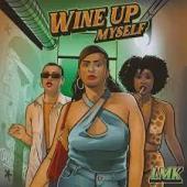 LMK Ft. JoeyStarr - Wine Up Myself