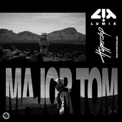 Lumix Ft. Peter Schilling - Major Tom