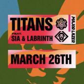Major Lazer Ft. Sia & Labrinth - Titans