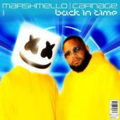 Marshmello Ft. Carnage - Back In Time