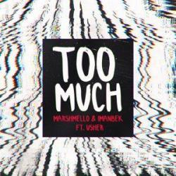 Marshmello Ft. Imanbek & Usher - Too Much