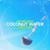 Wa Are Gold Ft. Tomi Saario - Coconut Water