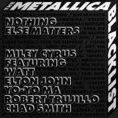Miley Cyrus Ft. WATT, Elton John, Yo-Yo Ma, Robert Trujillo, Chad Smith – Nothing Else Matters