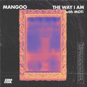 MOTI Ft. Mangoo - The Way I Am