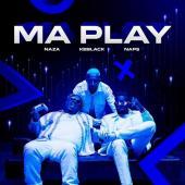 Naza Ft. Naps & Keblack - Ma Play