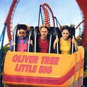 Oliver Tree Ft. Little Big - The Internet