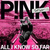 P!nk - All I Know So Far