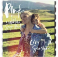 P!nk - Cover Me In Sunshine