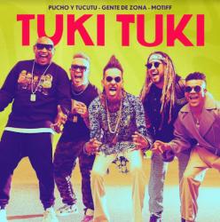 Pucho Ft. Tucutu, Gente de Zona, Motiff & Tony Succar - Tuki Tuki