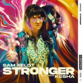 Sam Feldt Ft. Kesha - Stronger