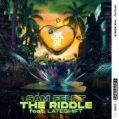 Sam Feldt Ft. Lateshift - The Riddle