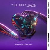 Sam Feldt Ft. Tabitha - The Best Days