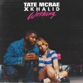 Tate McRae Ft. Khalid - Working