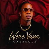 WeRe-VaNa - Casanova