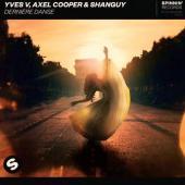 Yves V Ft. Axel Cooper & Shanguy - Dernière Danse