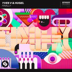 Yves V Ft. Hugel - Finally