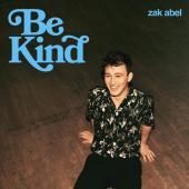 Zack Abel - Be Kind
